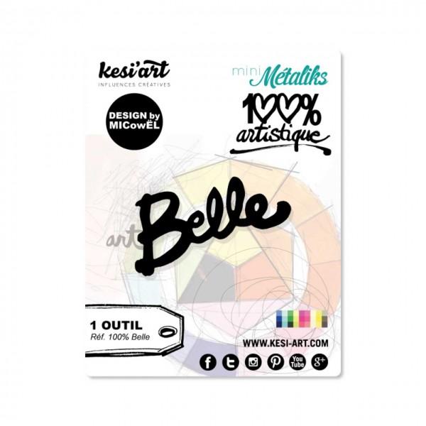 Kesi Art Stanzdie 100 % Belle