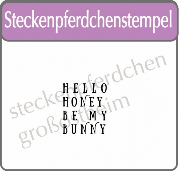 Steckenpferdchenstempel Hello Honey
