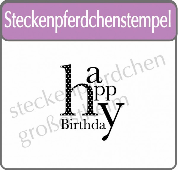 Steckenpferdchenstempel Happy Birthday