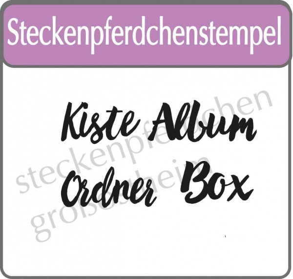 Steckenpferdchenstempel Kiste Box ...