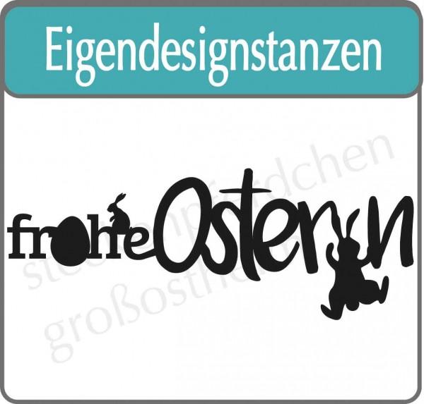 Eigendesignstanze Frohe Ostern xl