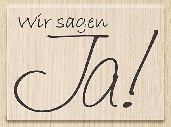 Knorr Prandell Holzstempel Wir sagen Ja!
