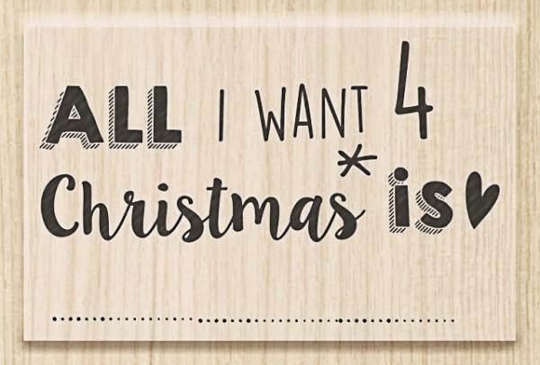 Heyda Holzstempel All i want 4 Christmas
