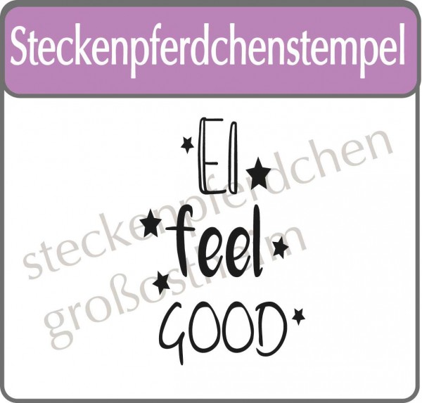 Steckenpferdchenstempel Ei feel good